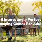 5 Interestingly Perfect Camping Games For Adults: Fun For All Ages